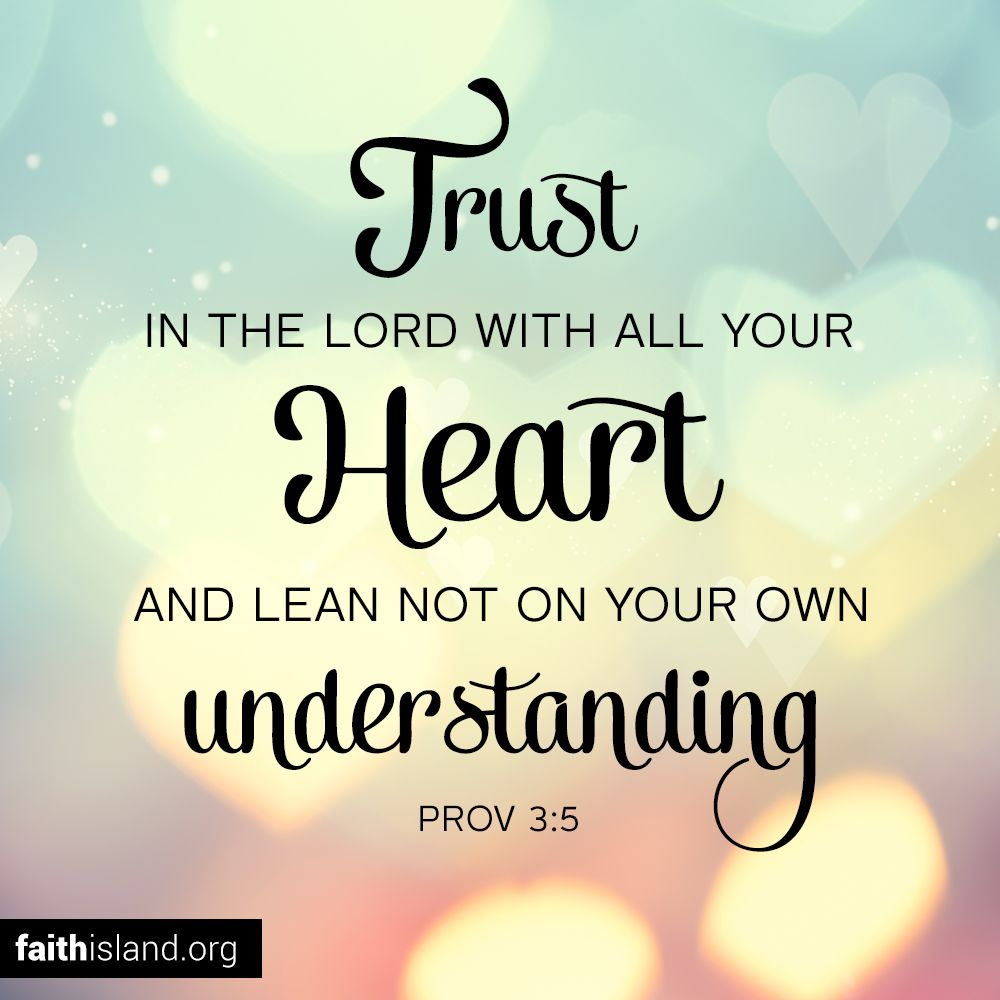 Trust Love Quotes Inspirational Bible Verses With Pictures  Faith Island